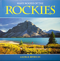 Many Moods of the Rockies by George Brybycin