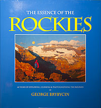 The Essence of the Rockies by George Brybycin
