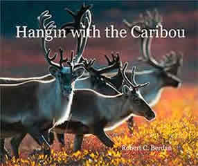 hangin with the Caribou book